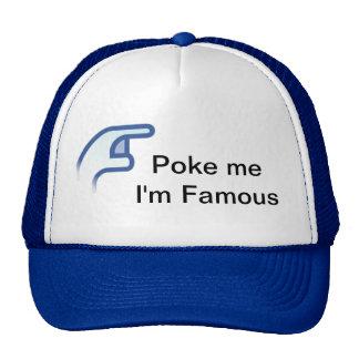 Poke me I' m famous Cap