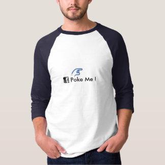 Poke Me ! T-shirt
