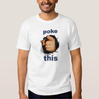Poke This T Shirts