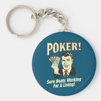 Poker: Beats Working for a Living Basic Round Button Key Ring