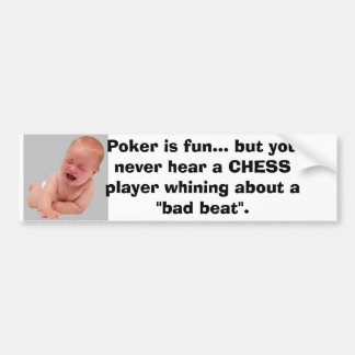 Poker Crybabies Bumper Sticker