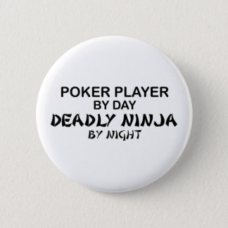 Poker Deadly Ninja by Night 6 Cm Round Badge