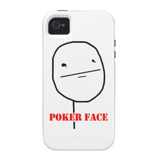 Poker face - meme case for the iPhone 4