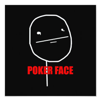 Poker Face Meme Invitations