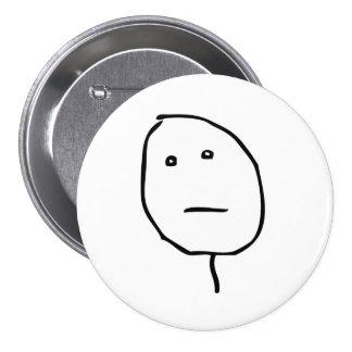 Poker Face Rage Face Meme 7.5 Cm Round Badge