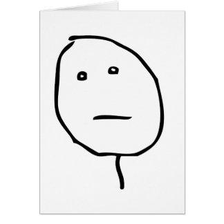 Poker Face Rage Face Meme Greeting Card