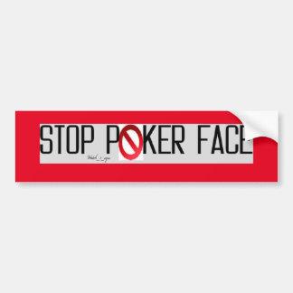 Poker face stop bumper sticker