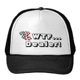 Poker hat: WTF..., Dealer!