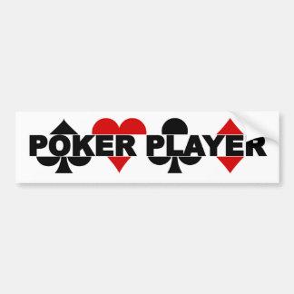 Poker Player bumpersticker Bumper Sticker
