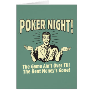 Poker: The Game Ain't Over Greeting Card