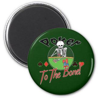 Poker To The Bone! 6 Cm Round Magnet