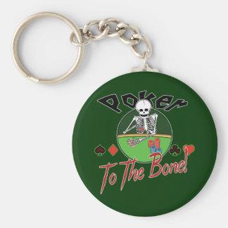 Poker To The Bone! Key Ring