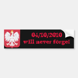 Poland will never forget bumper sticker