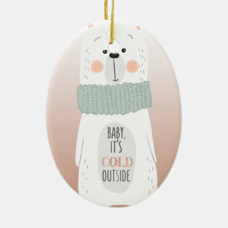 Polar bear - Cold outside - Fun Christmas ornament