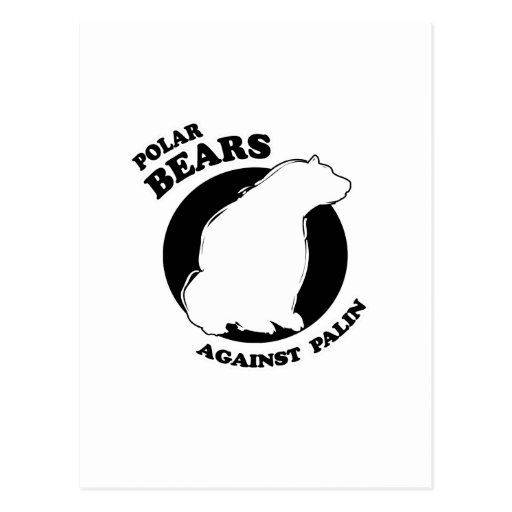 Polar Bears against Palin Post Card