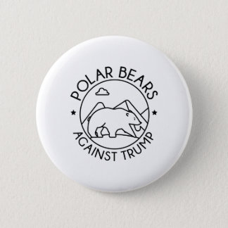 Polar Bears Against Trump 6 Cm Round Badge