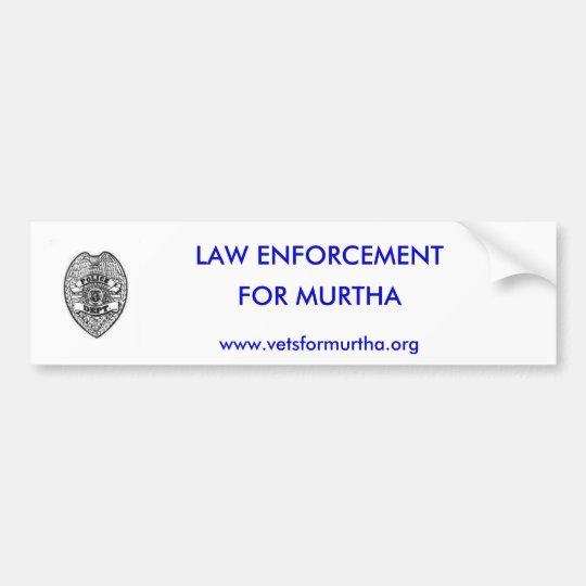police_dept_badge, LAW ENFORCEMENT, FOR MURTHA,... Bumper Sticker