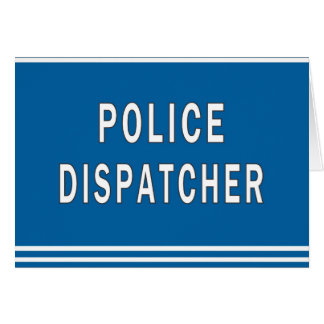 Police Dispatcher Note Card