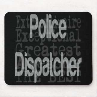 Police Dispatcher Extraordinaire Mouse Mat