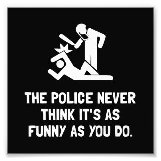 Police Funny Photographic Print