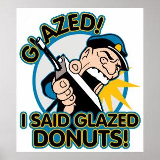 Police Glazed Donuts Poster