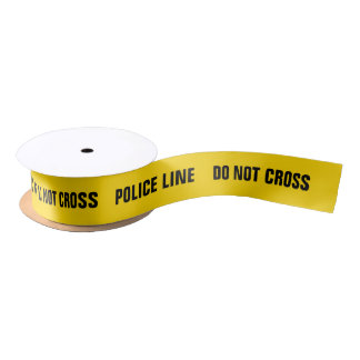 Police line Do not cross funny ribbon Satin Ribbon