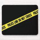 Police Line DO NOT CROSS Mouse Mat