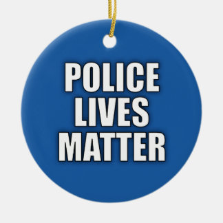 """POLICE LIVES MATTER"" CHRISTMAS ORNAMENT"
