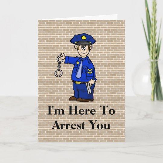 Police Officer Arrest Birthday Card
