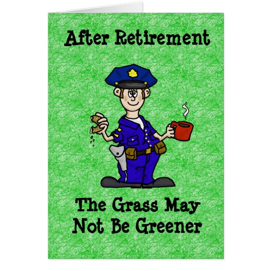 Police Officer Cop Retirement Greeting Card