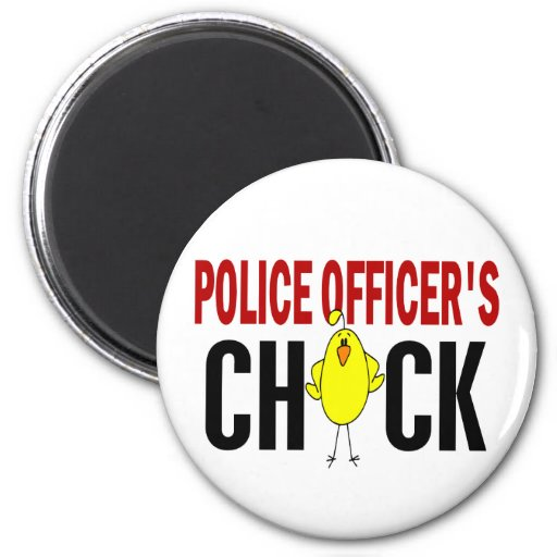 Police Officer's Chick 1 Refrigerator Magnets