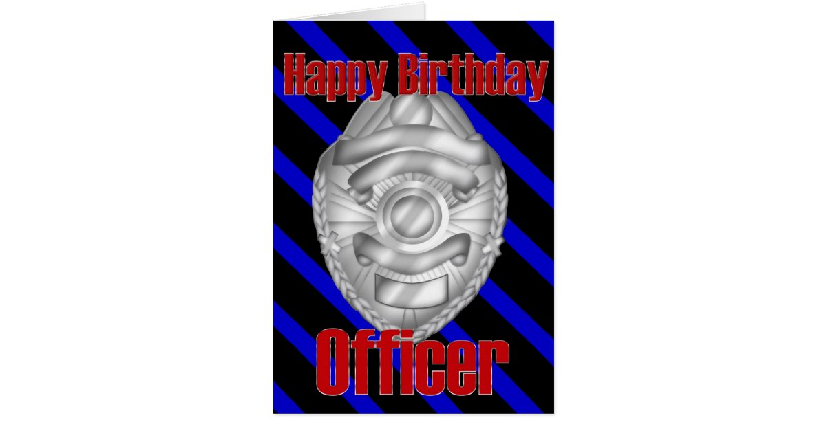 Police Officer Sheriff Badge Happy Birthday Card Zazzle
