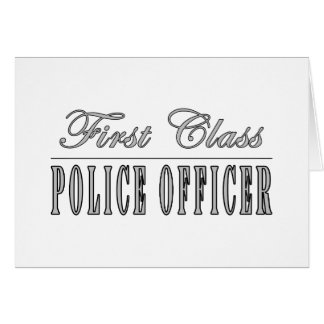 Police Officers : First Class Police Officer Card