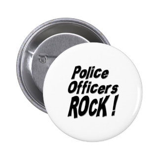 Police Officers Rock Button