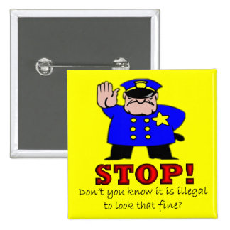 Police Pick Up Line Square Button