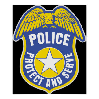 Police Protect and Serve Badge Poster