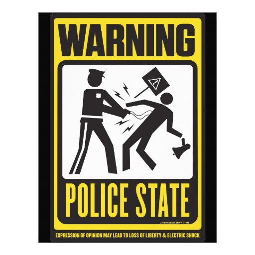 Police State Warning Flyer
