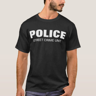 POLICE  STREET CRIME UNIT T-Shirt