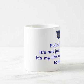Police Wife Mug: It's not just a status. Basic White Mug