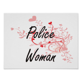 Police Woman Artistic Job Design with Hearts Poster