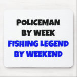 Policeman by Week Fishing Legend By Weekend Mouse Pads
