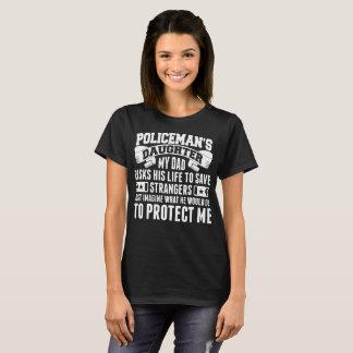 Policemans Daughter My Dad Risk Life Save Stranger T-Shirt