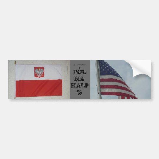 Polish American Bumper Sticker