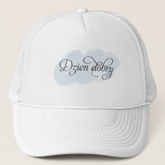 Polish - Dzien dobry Trucker Hat