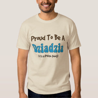 Polish Grandfather T-Shirts Dziadzia