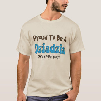 Polish Grandfather T-Shirts Dziadzia