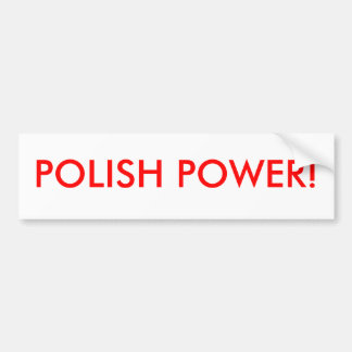 POLISH POWER! BUMPER STICKER