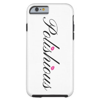 Polishious iPhone 6/6s, Tough Tough iPhone 6 Case