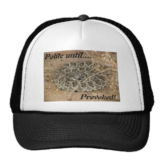Polite until Provoked!~ Kimberly P-Chadwick Cap