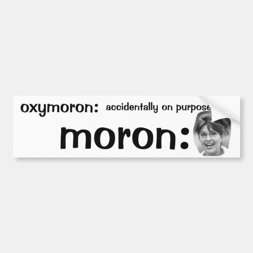 Political Bumper Sticker : oxymoron